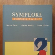 Libros de segunda mano: SYMPLOKE, GUSTAVO BUENO, EDICIONES JUCAR, FILOSOFIA 3º 3 BUP BACHILLERATO, 1991, NUEVO. Lote 195168580