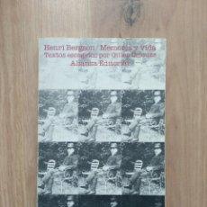 Libros de segunda mano: MEMORIA Y VIDA. HENRI BERGSON.. Lote 195189091