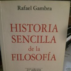 Libros de segunda mano: HISTORIA SENCILLA DE LA FILOSOFÍA, RAFAEL GAMBRA, RIALP EDIT.. Lote 195313646