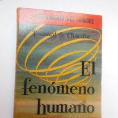 Libros de segunda mano: EL FENÓMENO HUMANO. CHARDIN TEILHARD DE. 1958. Lote 195364221