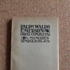 Libros de segunda mano: HOMBRES SIMBÓLICOS. SEGUNDA EDICIÓN. WALDO EMERSON (RALPH) MADRID, 1941.. Lote 195389935