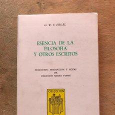 Libros de segunda mano: ESENCIA DE LA FILOSOFÍA Y OTROS ENSAYOS. G.F. HEGEL. (COLECCIÓN CIVITAS). . Lote 195391255