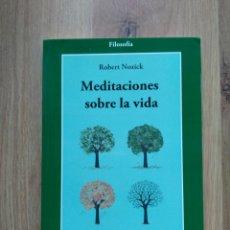 Libros de segunda mano: MEDITACIONES SOBRE LA VIDA. ROBERT NOZICK.. Lote 195404840