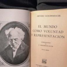 Libros de segunda mano: EL MUNDO COMO VOLUNTAD Y REPRESENTACION. Lote 195407370