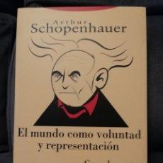 Libros de segunda mano: EL MUNDO COMO VOLUNTAD Y REPRESENTACION COMPLEMENTOS -IMPECABLE-. Lote 195407777