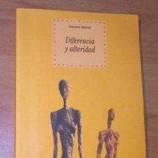 Libros de segunda mano: LEONARDO SAMONÀ - DIFERENCIA Y ALTERIDAD. DESPUÉS DEL ESTRUCTURALISMO: DERRIDA Y LEVINAS. Lote 195443468