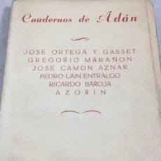 Libros de segunda mano: CUADERNOS DE ADÁN I. MADRID, 1944 Y 1945. TOMOS I Y II EN UN VOLUMEN ENSAYOS FILOSOFÍA. Lote 195455336