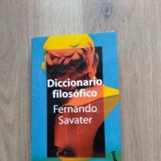 Libros de segunda mano: DICCIONARIO FILOSÓFICO. FERNANDO SAVATER.. Lote 195459631