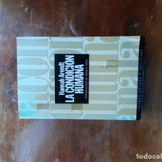 Libros de segunda mano: LA CONDICIÓN HUMANA HANNAH ARENDT. Lote 195471460
