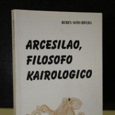 Libros de segunda mano: ARCESILAO, FILÓSOFO KAIROLÓGICO.. Lote 195497313