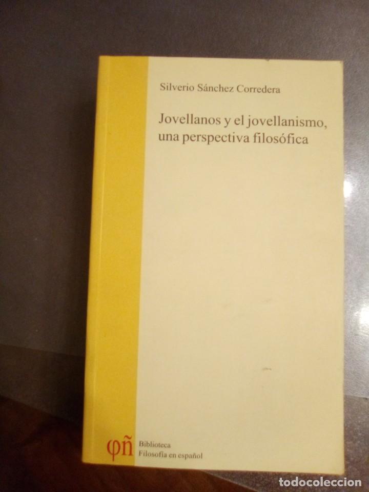 Libros de segunda mano: Silverio Sánchez Corredera. JOVELLANOS Y EL JOVELLANISMO, UNA PERSPECTIVA FILOSÓFICA. - Foto 2 - 196120490