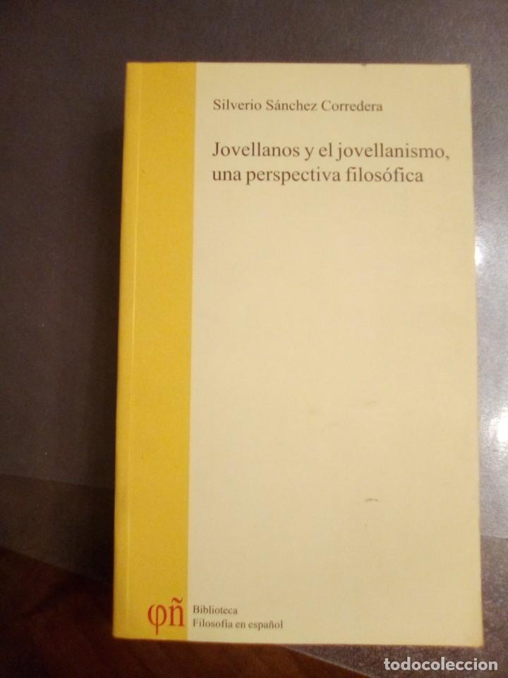 SILVERIO SÁNCHEZ CORREDERA. JOVELLANOS Y EL JOVELLANISMO, UNA PERSPECTIVA FILOSÓFICA. (Libros de Segunda Mano - Pensamiento - Filosofía)