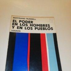 Libros de segunda mano: BERTRAND RUSSELL , EL PODER EN LOS HOMBRES Y EN LOS PUEBLOS. Lote 196133881