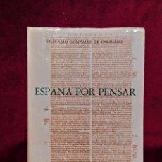 Libros de segunda mano: ESPAÑA POR PENSAR, OLEGARIO GONZÁLEZ. Lote 196399381