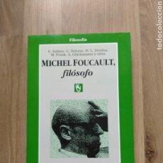 Livros em segunda mão: MICHEL FOUCAULT, FILÓSOFO. BALBIER, DELEUZE, DREYFUS, FRANK... Lote 197192576