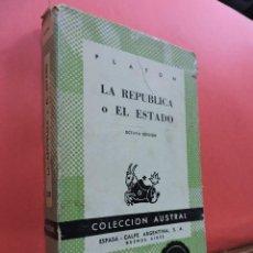 Libros de segunda mano: LA REPÚBLICA O EL ESTADO. PLATÓN. 8ª ED. ED. ESPASA CALPE AUSTRAL. BUENOS AIRES 1964.. Lote 240539695