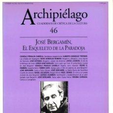 Livros em segunda mão: REVISTA ARCHIPIÉLAGO #46. JOSÉ BERGAMÍN. CUADERNOS DE CRÍTICA DE LA CULTURA [2001]. Lote 211862461