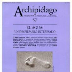 Livros em segunda mão: REVISTA ARCHIPIÉLAGO #57. EL AGUA: UN DESPILFARRO. CUADERNOS DE CRÍTICA DE LA CULTURA [2003]. Lote 211862585