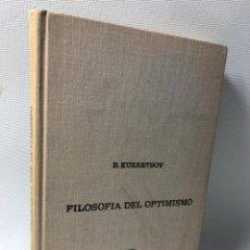 Libros de segunda mano: FILOSOFIA DEL OPTIMISMO ···B. KUZNETSOV ··. Lote 197708260