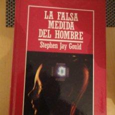 Livros em segunda mão: LA FALSA MEDIDA DEL HOMBRE. STEPHEN JAY GOULD. Nº 61. ORBIS. MUY INTERESANTE. BIBLIOTECA CIENTIFICA. Lote 197883225
