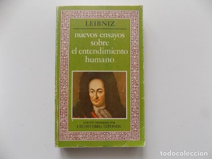 LIBRERIA GHOTICA. LEIBNIZ. NUEVOS ENSAYOS SOBRE EL ENTENDIMIENTO HUMANO.1977. (Libros de Segunda Mano - Pensamiento - Filosofía)
