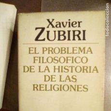 Livros em segunda mão: XAVIER ZUBIRI EL PROBLEMA FILOSÓFICO DE LA HISTORIA DE LAS RELIGIONES.. Lote 198093263