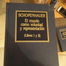 Libri di seconda mano: EL MUNDO COMO VOLUNTAD Y REPRESENTACIÓN. SCHOPENHAUER. ORBIS. Nº 70. HISTORIA DEL PENSAMIENTO.. Lote 198169976