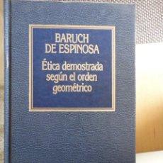 Livros em segunda mão: ÉTICA DEMOSTRADA SEGÚN EL ORDEN GEOMÉTRICO. HISTORIA PENSAMIENTO. Nº 11. ORBIS. BARUCH DE ESPINOSA. Lote 198233711
