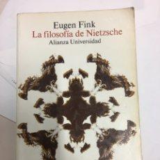 Libros de segunda mano: EUGEN FINK. LA FILOSOFÍA DE NIETZSCHE. ALIANZA 1994. Lote 198401776