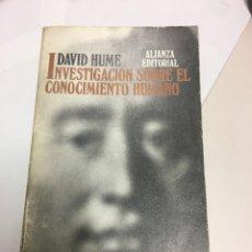 Libros de segunda mano: DAVID HUME: INVESTIGACION SOBRE EL CONOCIMIENTO HUMANO. ALIANZA EDITORIAL, 1992. Lote 198403775