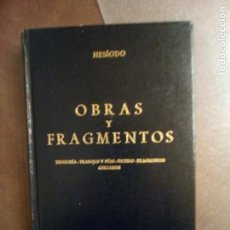 Livros em segunda mão: HESÍODO. OBRAS Y FRAGMENTOS. TEOGONÍA, TRABAJOS Y DIAS, ESCUDO, FRAGMENTOS, CERTAMEN. TRADUCCIÓN, IN. Lote 198373440
