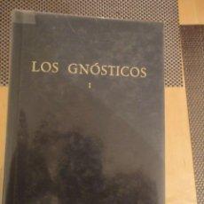 Livros em segunda mão: LOS GNÓSTICOS I. BIBLIOTECA CLÁSICA GREDOS. Nº 59. 1983. JOSÉ MONTSERRAT TORRENTS. Lote 198668843