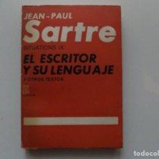 Libros de segunda mano: LIBRERIA GHOTICA. JEAN-PAUL SARTRE. SITUATIONS IX.EL ESCRITOR Y SU LENGUAJE Y OTROS TEXTOS.1973. Lote 198916953
