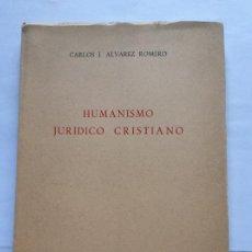 Libros de segunda mano: HUMANISMO JURÍDICO CRISTIANO. CARLOS J. ALVAREZ ROMERO C.S.I.C. INSTITUTO LUIS VIVES DE FILOSOFÍA. Lote 199225621