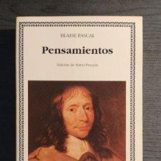 Libros de segunda mano: PENSAMIENTOS. BLAISE PASCAL. CATEDRA LETRAS UNIVERSALES. 1998. EDICIÓN DE MARIO PARAJÓN.. Lote 199320520