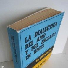 Libros de segunda mano: LA DIALÉCTICA DEL AMO Y DEL ESCLAVO EN HEGEL. LA PLEYADE, BUENOS AIRES. ALEXANDRE KOJEVE.1971. . Lote 200361651