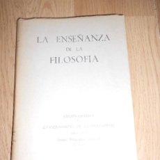 Libros de segunda mano: LA ENSEÑANZA DE LA FILOSOFIA - JUAN DIAZ TEROL . Lote 200533995