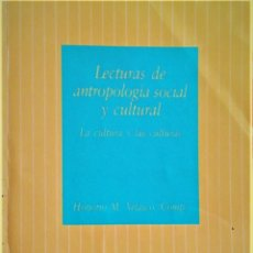 Libros de segunda mano: UNED - HONORIO M. VELASCO - LECTURAS DE ANTROPOLOGIA SOCIAL Y CULTURAL. Lote 194776802