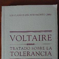 Libros de segunda mano: TRATADO SOBRE LA TOLERANCIA – VOLTAIRE – CLASICOS DEL PENSAMIENTO LIBRE - BIBLIOTECA EL MUNDO TAPA. Lote 201718045