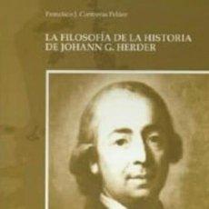 Libros de segunda mano: LA FILOSOFÍA DE LA HISTORIA DE JOHANN G. HERDER. (DE F. CONTRERAS PELÁEZ). [NUEVO]. Lote 201787237