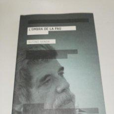 Libros de segunda mano: ALFONS BANDA, L'OMBRA DE LA PAU . Lote 202269597
