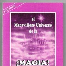 Libros de segunda mano: MARAVILLOSO UNIVERSO DE LA MAGIA, EL. BARRIOS, ENRIQUE. 1991. Lote 202692501