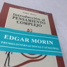 Libros de segunda mano: INTRODUCCIÓN AL PENSAMIENTO COMPLEJO. EDGAR MORIN. GEDISA. EN PRECINTO ORIGINAL SIN USO. Lote 202804462