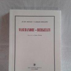 Libri di seconda mano: JUAN ARNAU / CARLOS MELLIZO - VASUBHANDU / BERKELEY (PRE-TEXTOS, 2011). Lote 202882766