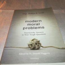 Libros de segunda mano: MODERN MORAL PROBLEMS, WILLIAM B. SMITH, 2012, ISBN 1586176341. Lote 202983701