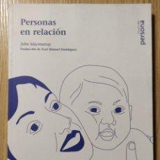 Libros de segunda mano: PERSONAS EN RELACIÓN ** JOHN MACMURRAY. Lote 203014088