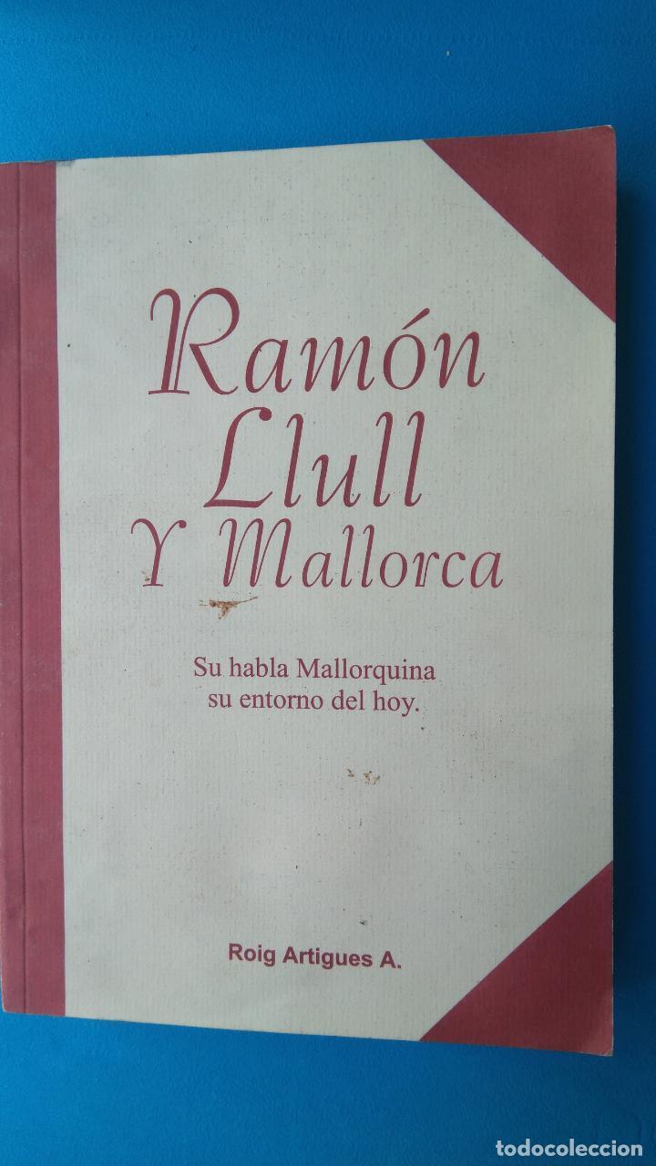 RAMON LLULL Y MALLORCA (Libros de Segunda Mano - Pensamiento - Filosofía)