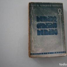 Libros de segunda mano: HUMANO, DEMASIADO HUMANO NIETZSCHE, FEDERICO EDITORIAL MACCUI 1921. Lote 204388426