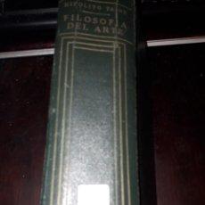 Libros de segunda mano: LIBRO 1818 FILOSOFIA DEL ARTE HIPOLITO TAINE LIBRERIA Y EDITORIAL EL ATENEO. Lote 204788310
