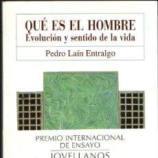 Libros de segunda mano: QUÉ ES EL HOMBRE. EVOLUCIÓN Y SENTIDO DE LA VIDA. PEDRO LAÍN ENTRALGO. ED. NOBEL, 1999.. Lote 205046613